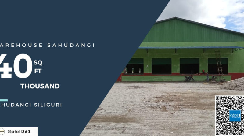 Warehouse for rent in Siliguri Sahudangi