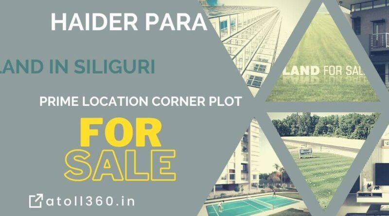 land in siliguri atoll360