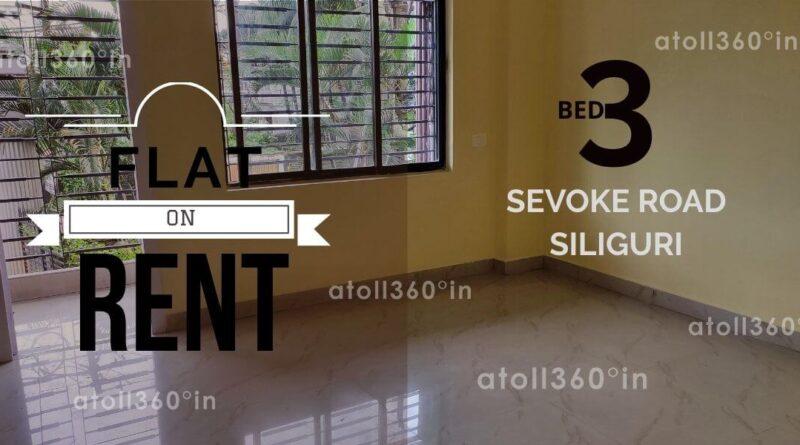 Flat Rent in Sevoke Road Siliguri